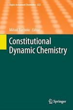 Constitutional Dynamic Chemistry (TOPICS IN CURRENT CHEMISTRY, nr. 322)