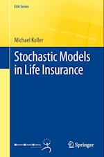 Stochastic Models in Life Insurance af Michael Koller