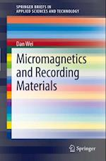 Micromagnetics and Recording Materials af Dan Wei