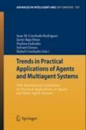 Trends in Practical Applications of Agents and Multiagent Systems : 10th International Conference on Practical Applications of Agents and Multi-Agent