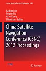 China Satellite Navigation Conference (CSNC) 2012 Proceedings (Lecture Notes in Electrical Engineering)
