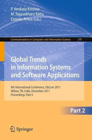Global Trends in Information Systems and Software Applications : 4th International Conference, ObCom 2011, Vellore, TN, India, December 9-11, 2011, Pa