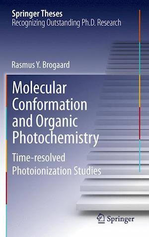 Molecular Conformation and Organic Photochemistry: Time-Resolved Photoionization Studies