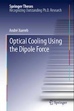Optical Cooling Using the Dipole Force (Springer Theses)
