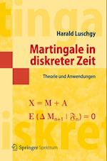 Martingale in diskreter Zeit af Harald Luschgy