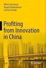 Profiting from Innovation in China af Oliver Gassmann