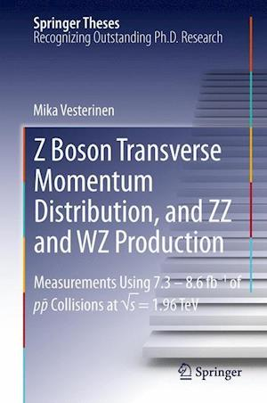 Z Boson Transverse Momentum Distribution, and ZZ and Wz Production: Measurements Using 7.3 8.6 Fb 1 of P-P Collisions at S = 1.96 TeV