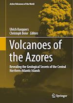 Volcanoes of the Azores (Active Volcanoes of the World)