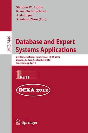 Database and Expert Systems Applications : 23rd International Conference, DEXA 2012, Vienna, Austria, September 3-6, 2012, Proceedings, Part I