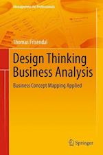 Design Thinking Business Analysis : Business Concept Mapping Applied