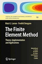 The Finite Element Method: Theory, Implementation, and Applications (Texts in Computational Science and Engineering, nr. 10)