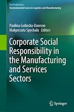 Corporate Social Responsibility in the Manufacturing and Services Sectors (Ecoproduction)