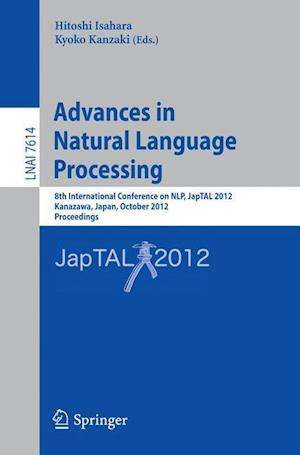 Advances in Natural Language Processing: 8th International Conference on Nlp, Japtal 2012, Kanazawa, Japan, October 22-24, 2012, Proceedings