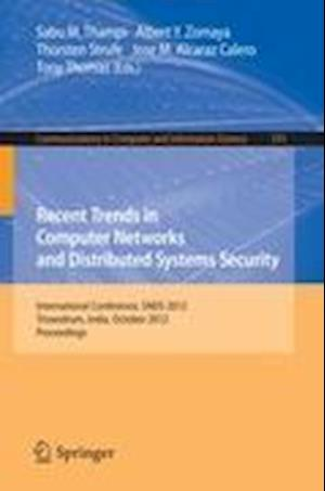 Recent Trends in Computer Networks and Distributed Systems Security : International Conference, SNDS 2012, Trivandrum, India, October 11-12, 2012, Pro