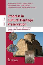 Progress in Cultural Heritage Preservation af Marinos Ioannides