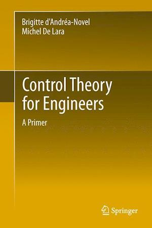 Control Theory for Engineers : A Primer