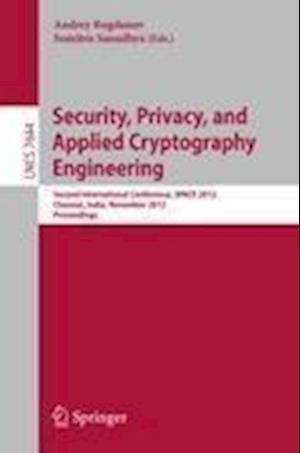 Security, Privacy, and Applied Cryptography Engineering: Second International Conference, Space 2012, Chennai, India, November 3-4, 2012, Proceedings