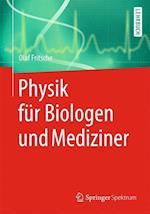 Physik Fur Biologen Und Mediziner af Olaf Fritsche