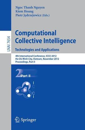 Computational Collective Intelligence. Technologies and Applications: 4th International Conference, ICCCI 2012, Ho Chi Minh City, Vietnam, November 28
