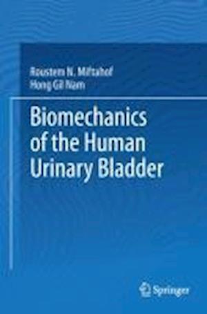 Biomechanics of the Human Urinary Bladder
