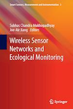 Wireless Sensor Networks and Ecological Monitoring af Subhas C. Mukhopadhyay