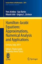 Hamilton-Jacobi Equations: Approximations, Numerical Analysis and Applications (Lecture Notes in Mathematics)