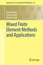 Mixed Finite Element Methods and Applications af Daniele Boffi