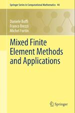 Mixed Finite Element Methods and Applications af Michel Fortin