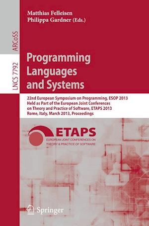 Programming Languages and Systems: 22nd European Symposium on Programming, ESOP 2013, Held as Part of the European Joint Conferences on Theory and Pra