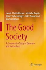 The Good Society: A Comparative Study of Denmark and Switzerland