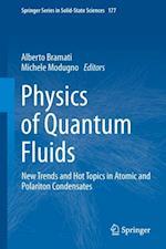 Physics of Quantum Fluids (SPRINGER SERIES IN SOLID-STATE SCIENCES)
