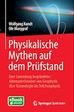 Physikalische Mythen Auf Dem Prufstand af Ole Marggraf, Wolfgang Kundt