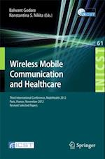 Wireless Mobile Communication and Healthcare (Lecture Notes of the Institute for Computer Sciences, Social Informatics and Telecommunications Engineering)