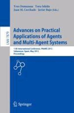 Advances on Practical Applications of Agents and Multi-Agent Systems: 11th International Conference, Paams 2013, Salamanca, Spain, May 22-24, 2013. Pr
