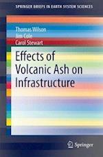 Effects of Volcanic Ash on Infrastructure af Thomas Wilson