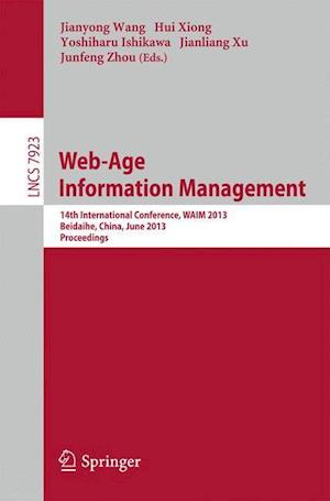 Web-Age Information Management : 14th International Conference, WAIM 2013, Beidaihe, China, June 14-16, 2013. Proceedings
