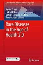Rare Diseases in the Age of Health 2.0 (Communications in Medical and Care Compunetics)