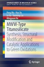Mww-Type Titanosilicate: Synthesis, Structural Modification and Catalytic Applications to Green Oxidations