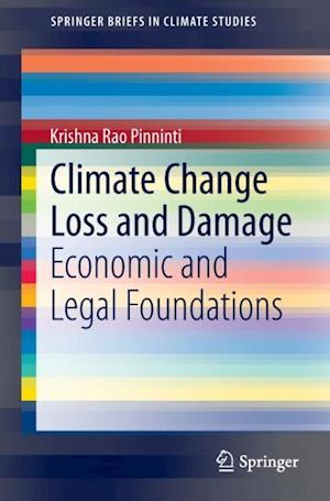 Climate Change Loss and Damage: Economic and Legal Foundations