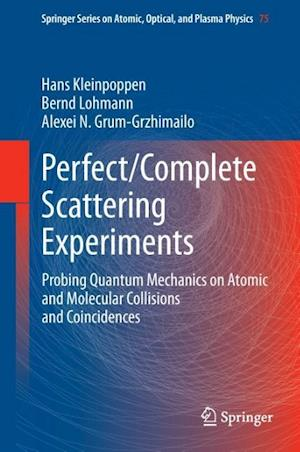 Perfect/Complete Scattering Experiments: Probing Quantum Mechanics on Atomic and Molecular Collisions and Coincidences