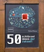 50 Schlusselideen der Zukunft
