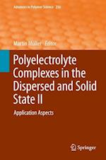 Polyelectrolyte Complexes in the Dispersed and Solid State II af Martin Muller