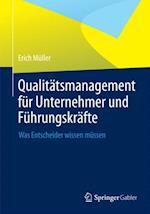 Qualitatsmanagement fur Unternehmer und Fuhrungskrafte
