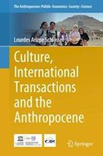 Culture, International Transactions and the Anthropocene (Springerbriefs in Environment, Security, Development and Peace, nr. 17)