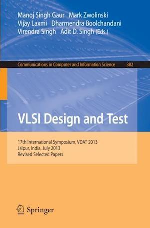 VLSI Design and Test : 17th International Symposium, VDAT 2013, Jaipur, India, July 27-30, 2013, Proceedings