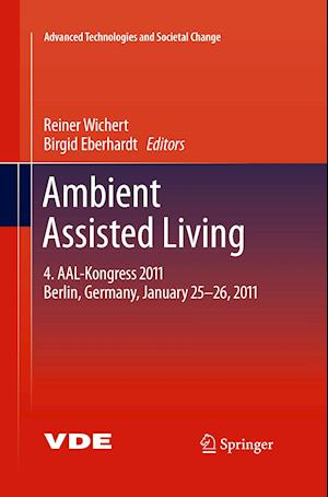 Ambient Assisted Living : 4. AAL-Kongress 2011 Berlin, Germany, January 25-26, 2011
