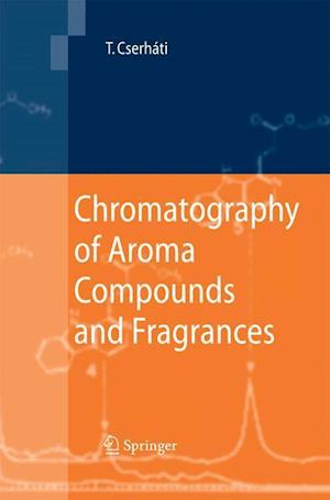 Chromatography of Aroma Compounds and Fragrances
