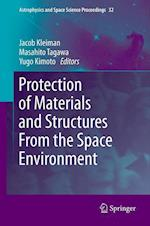 Protection of Materials and Structures from the Space Environment (Astrophysics and Space Science Proceedings, nr. 32)