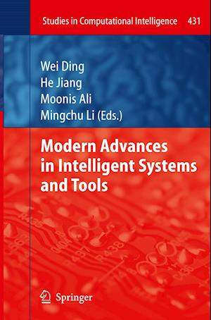 Modern Advances in Intelligent Systems and Tools