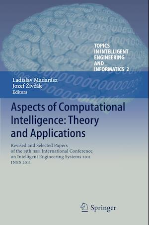 Aspects of Computational Intelligence: Theory and Applications: Revised and Selected Papers of the 15th IEEE International Conference on Intelligent E